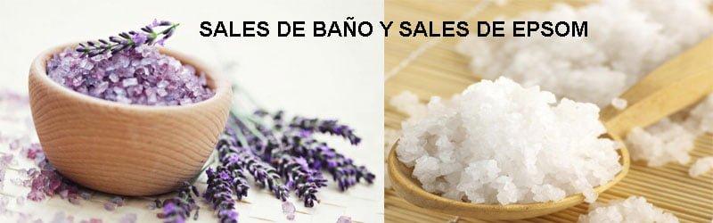 SALES DE BAÑO Y SALES DE EPSOM